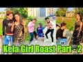 KELA GIRL ROAST - 2 | ASHLEEL INSTAGRAM REELS | MR ROHIT | #ROAST