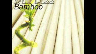 Mr. Bizz - Bamboo (Original Mix)