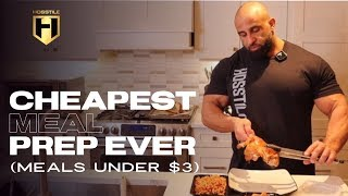 CHEAPEST MEAL PREP EVER (meals under $3) | Fouad Abiad