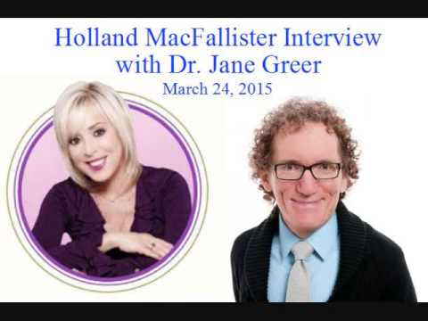 Holland MacFallister Interview with Dr. Jane Greer