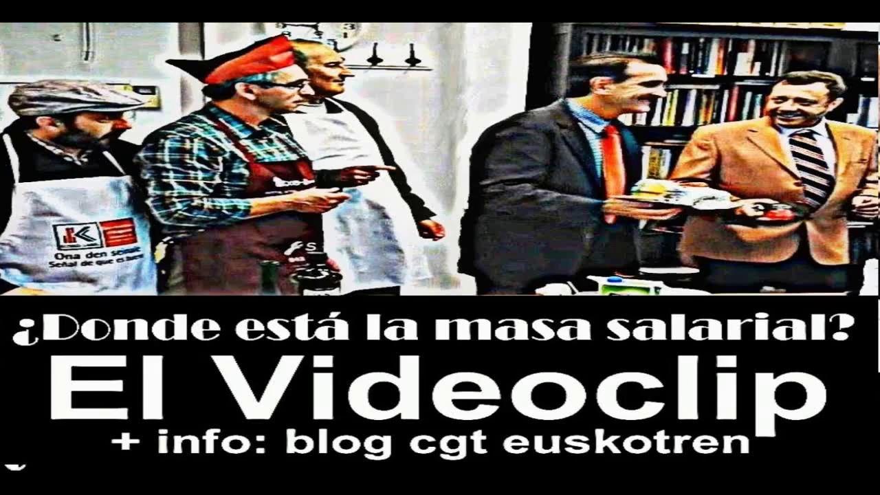 Resultado de imagen de Videoclip Masa Salarial CGT Euskotren