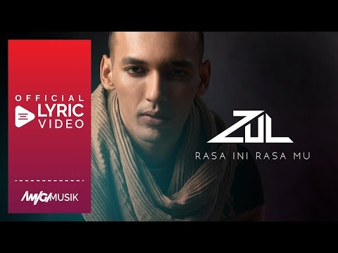 Zul - Rasa ini Rasamu (Official Lyric Video)