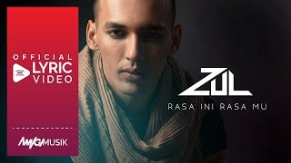 Download Lagu Zul  Rasa ini Rasamu  Lyric  (MP3)
