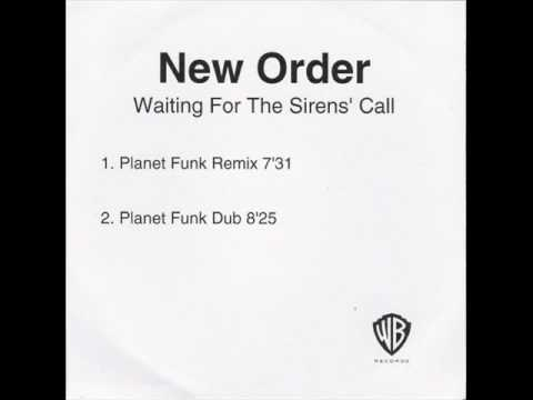 New Order - Waiting For The Siren's Call (Planet Funk Remix)