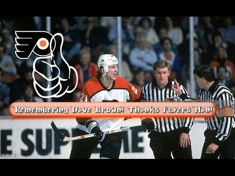 Remembering Dave Brown! Thanks Flyers Man!