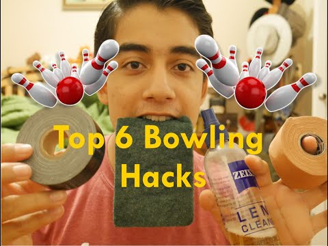 Top 6 Bowling Hacks
