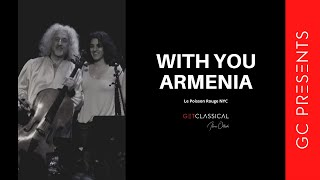 "GC Presents: ""With You Armenia"" Le Poisson Rouge NYC November 30 2015"