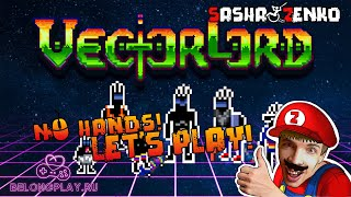 VECTORLORD Gameplay (Chin & Mouse Only)