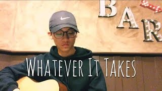 Whatever It Takes - Imagine Dragons (abridged, acoustic cover)