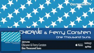 Chicane & Ferry Corsten - One Thousand Suns (Original Mix)