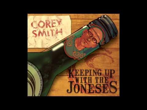 Corey Smith - $8 Bottle of Wine