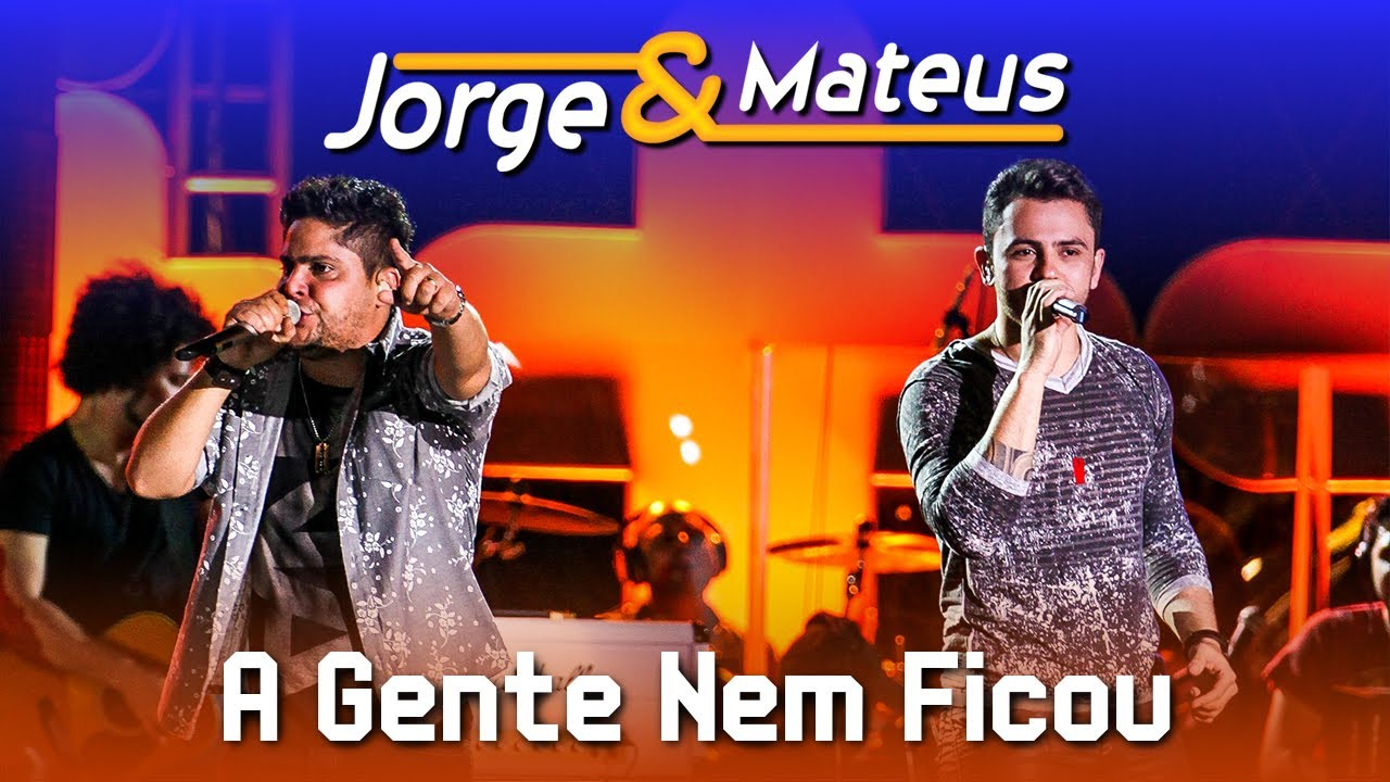 Jorge & Mateus — A Gente Nem Ficou — [DVD Ao Vivo em Jurerê] — (Clipe Oficial)
