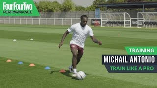 Michail Antonio | Speed and acceleration workout | Train like a pro