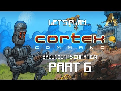 Cortex Command - Campaign Pt.6 - Holding the Line
