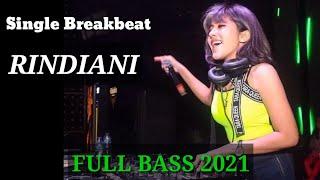 Dj Rindiani Kekasihku Sayang Breakbeat Full Bass Mantap
