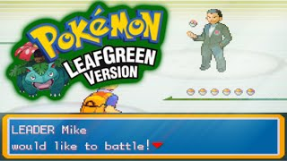 "Pokemon LeafGreen (Randomizer Nuzlocke) Ep. 25 - ""Mike"