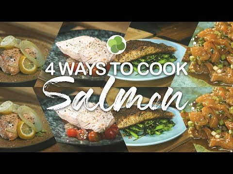Erwan's 4 Ways to Cook Salmon