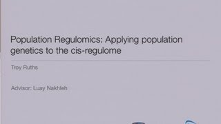 Population Regulomics: Applying Population Genetics to the Cis-Regulome - Troy Ruths