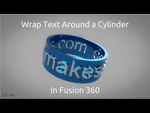 Wrap Text Around a Cylinder in Fusion 360 - YouTube