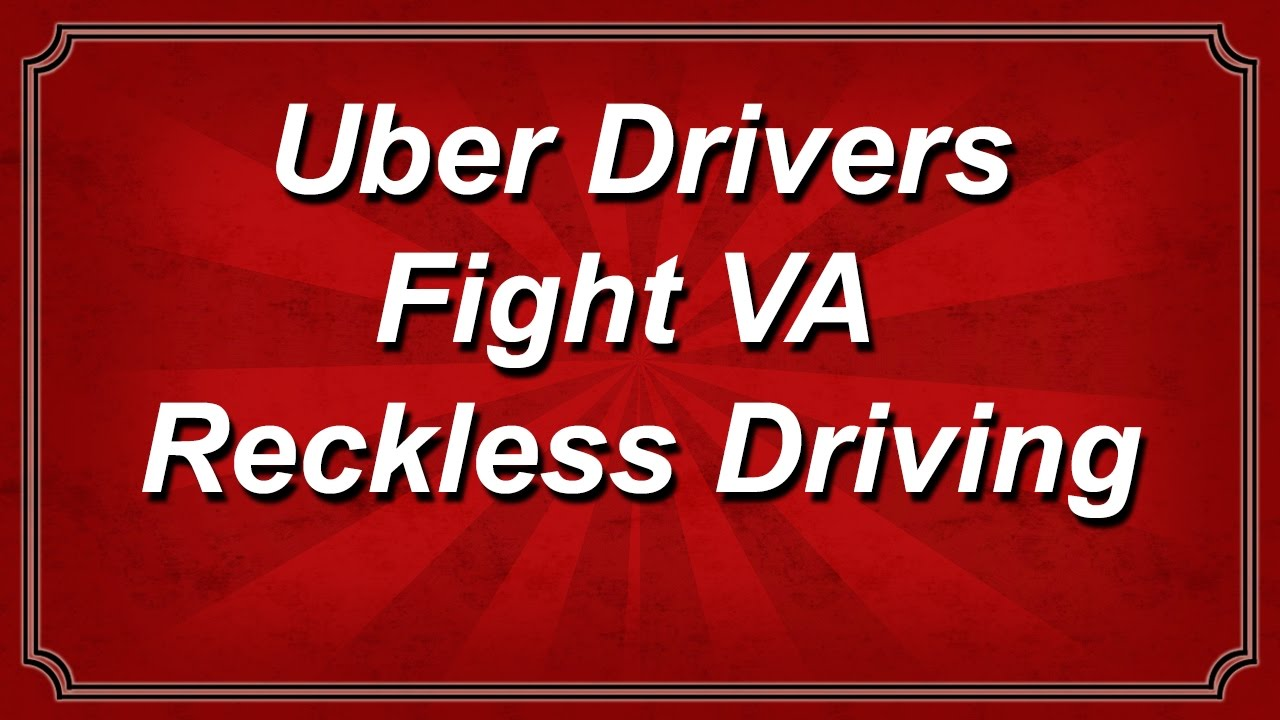 VIDEO] Uber Drivers - Fight Virginia Reckless Driving