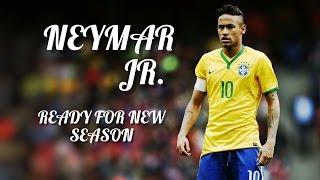 Neymar Jr. ► Lean On ● Ready For New Season ● Best Goals & Skills 2014/15 ● [HD]