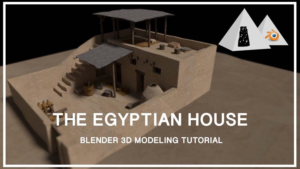 The Egyptian House Blender 3d Modeling Tutorial Part 1