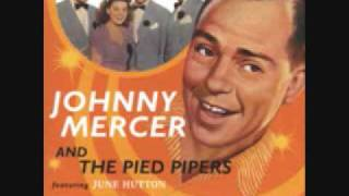 Johnny Mercer If I Knew Then