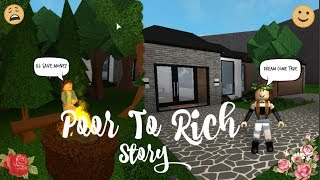 Poor To Rich A Bloxburg Story(Roblox)