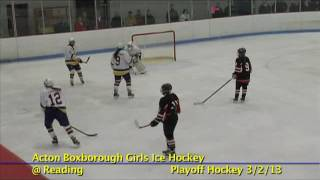 Acton Boxborough Varsity Girls Hockey @ Reading 3/2/13