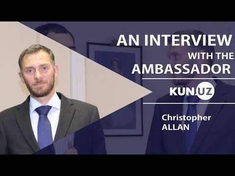 AN EXCLUSIVE INTERVIEW WITH THE BRITISH AMBASSADOR, CHRISTOPHER ALLAN