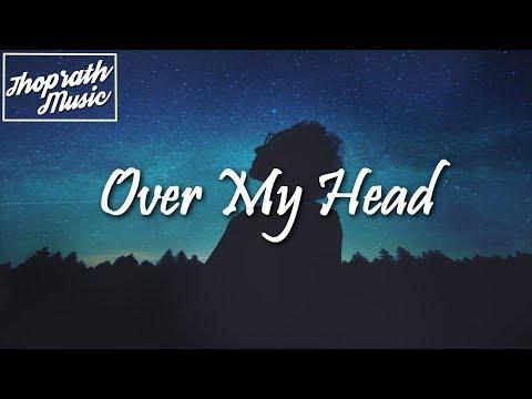 Freyr Flodgren - Over My Head (Lyrics)