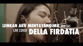 Della Firdatia - Ijinkan Aku Menyayangimu (cover)