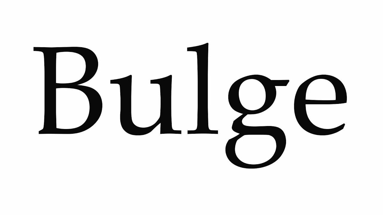 How to Pronounce Bulge