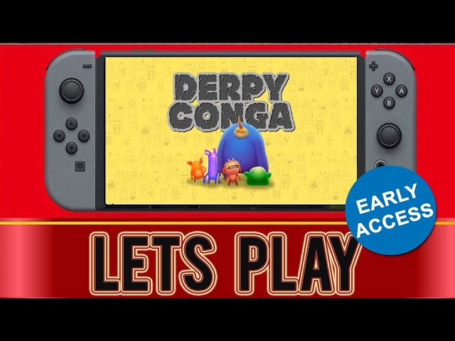 Derpy Conga   Nintendo Switch  (Lets jump Off a Cliff ! )