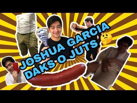 DAKS O JUTS JOSHUA GARCIA SHOW IT JOSHUA SHOW IT!  KAYO NA HUMUSGA.