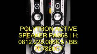 Video POLYTRON ACTIVE SPEAKER PAS 68 | H: 0812.222.0808.5 / BB: 7E7820C7 download MP3, 3GP, MP4, WEBM, AVI, FLV April 2018