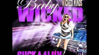 Baby Wicked - Get Your Eyes Back On Me Ft. Wreck, Cuete Yeska