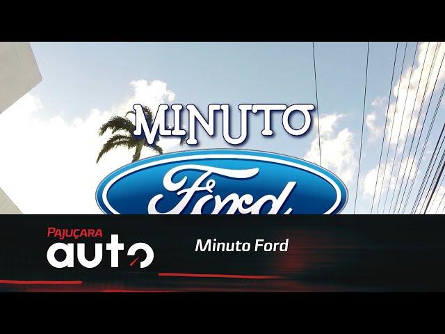 Minuto Ford: Prorrogação das condições especiais de financiamento