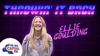 Ellie Goulding: Throwin' It Back | Capital