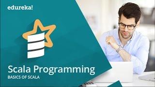 Scala Tutorial  |  Scala Tutorial For Beginners  | Scala Programming | Spark Training | Edureka