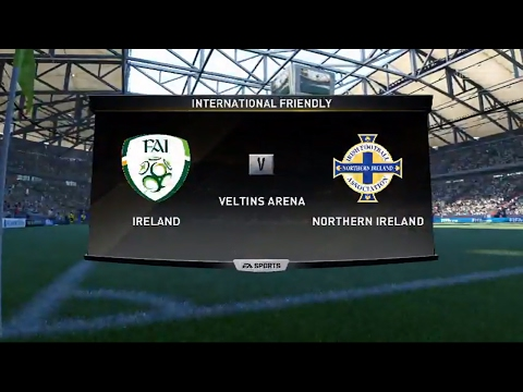 FIFA 17 International Friendly Match Ireland vs Northern Ire