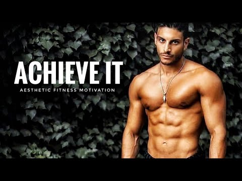 achieve it  aesthetic fitness motivation  youtube