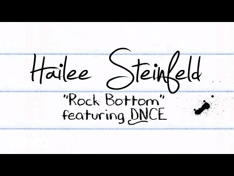Hailee Steinfeld - Rock Bottom (Lyric Video) ft. DNCE