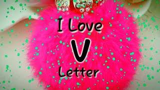 """V"" Letter Whatsapp Status Video"