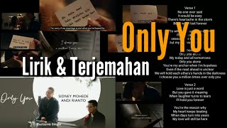 Only You Sidney Mohede Andi Rianto Dan Terjemahan And Translation