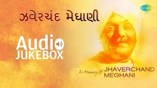 Download Best of Jhaverchand Meghani | Top Gujarati Songs Jukebox MP3 song and Music Video