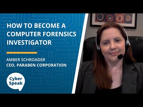 How to Become a Computer Forensics Investigator — CyberSpeak Podcast