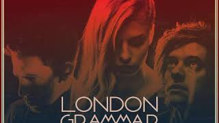 London Grammar Hell To The Liars Billy Gillies Remix