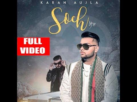 Soch (Full Song)   Karan Aujla   Intense   124   New Punjabi Songs 2017
