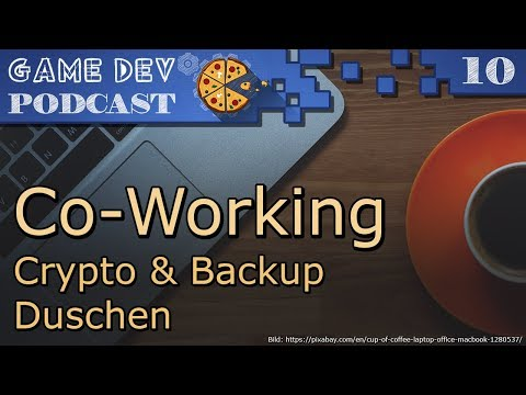 10 – Co-Working – Crypto – Backup – Duschen